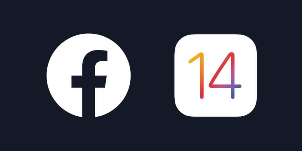 What the iOS 14 Update Means For Your  Facebook Ads